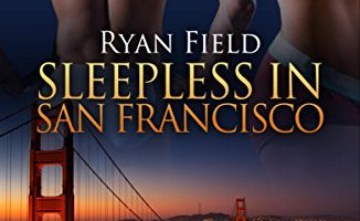 Sleepless in San Francisco by Ryan Field