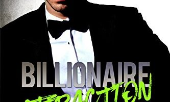 Billionaire Attraction Book Four by Nikki Steele