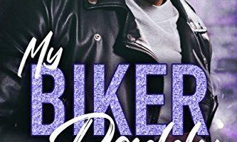 My Biker Daddy (My Daddy Series Book 2) by Lena Gordon