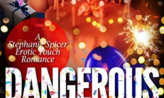 Dangerous Beauty (Stephanie Spicer Erotic Touch Romance Book 6) by Gemma Stone