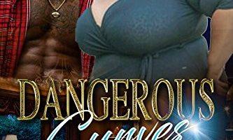 Dangerous Curves: BBW's Do It Better by R Coxton
