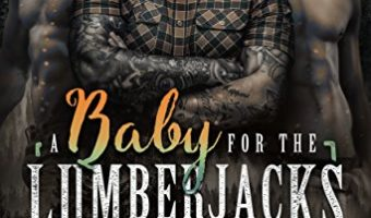A Baby for the Lumberjacks by Chloe Kent