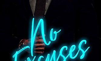 No Excuses by Nikky Kaye