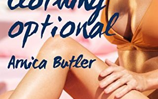 Clothing Optional by Arnica Butler