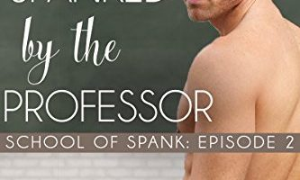 Spanked by the Professor by Connor Riley