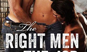 The Right Men for The Job by Saskia Walker