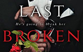 Last Broken Rose (Rose and Thorn Book 3) by Fawn Bailey