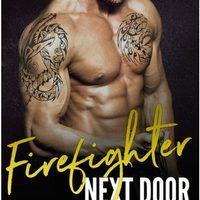 FEATURED BOOK: Firefighter Next Door (An Older Man Younger Woman Romance) by Lauren Milson