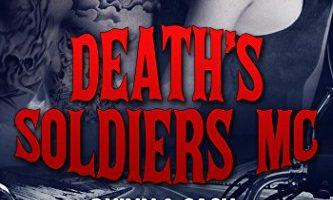 Death's soldiers MC – Quinn & Cash by Aya Mai