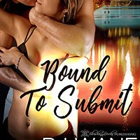 FEATURED BOOK: Bound To Submit by BJ Wane