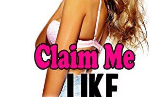 Claim Me… LIKE A BOSS! by Celia Styles