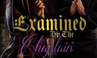 Examined By The Chaplain by Celia Strapp