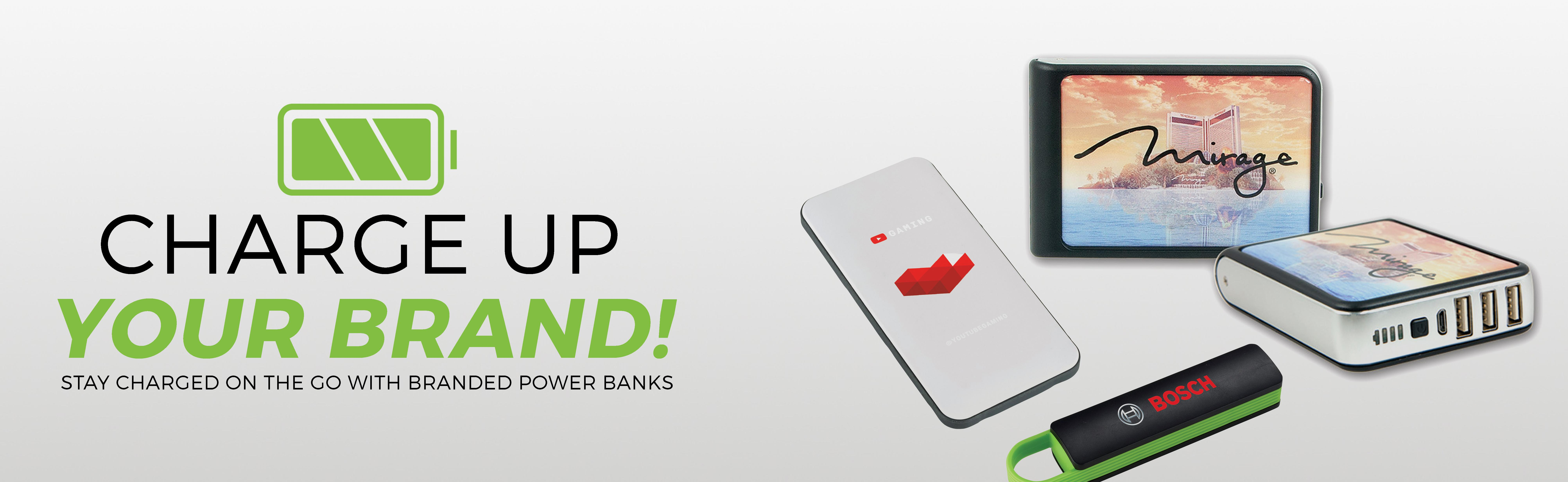 Branded Power Banks Charge Up