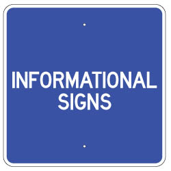Informational Signs