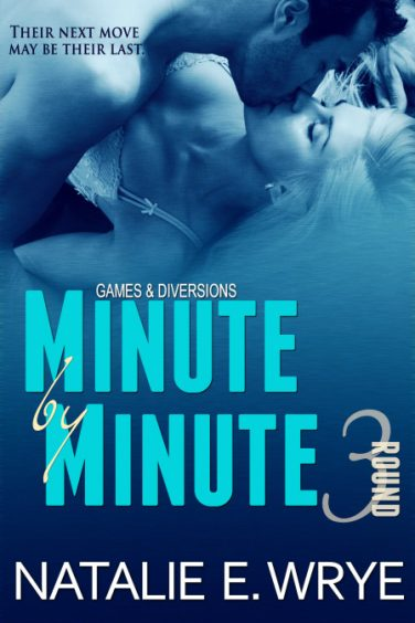 Minute by Minute by Natalie E. Wrye