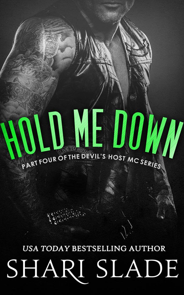 Hold Me Down by Shari Slade