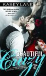 Beautiful Crazy by Kasey Lane