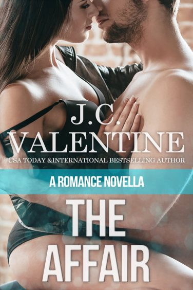 The Affair, A Romance Novella by J.C. Valentine