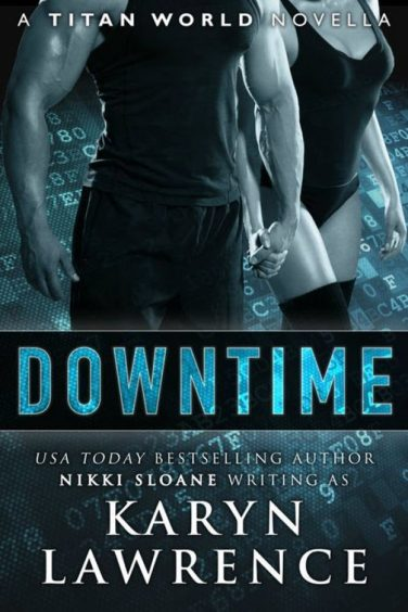 DOWNTIME by Karyn Lawrence