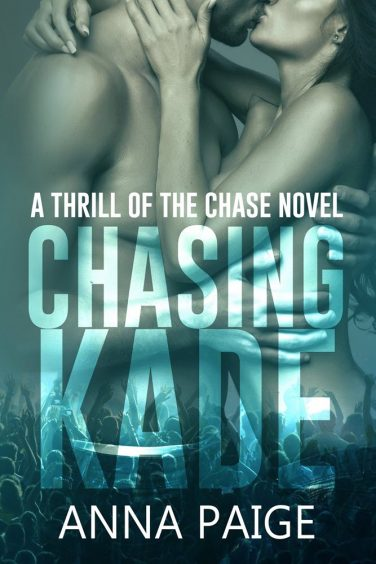 Chasing Kade by Anna Paige