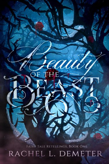 Beauty of the Beast by Rachel L. Demeter