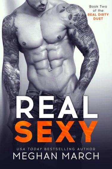 REAL SEXY By Meghan March