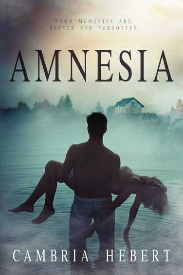 Amnesia by Cambria Hebert