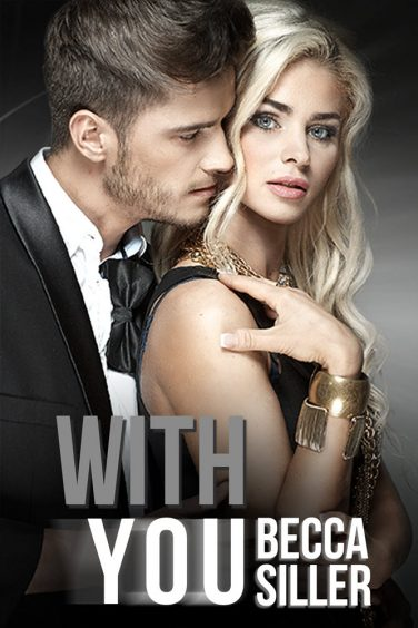 With You by Becca Siller