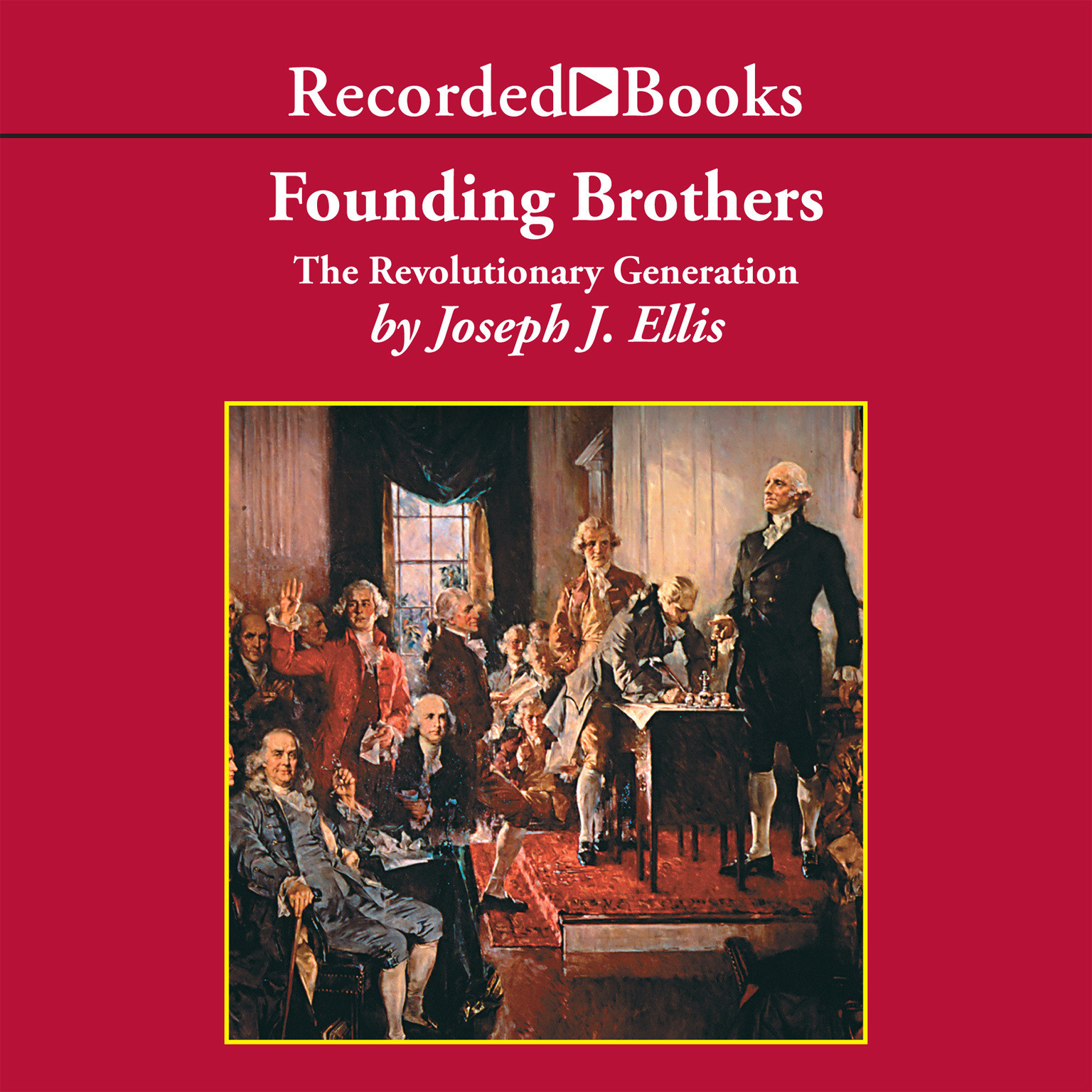 founding brothers by joseph ellis thesis