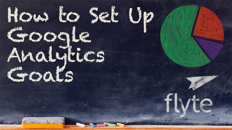 How to Set Up Google Analytics Goals
