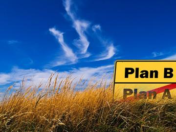 Saber construir um plano B é o primeiro passo para evitar imprevistos