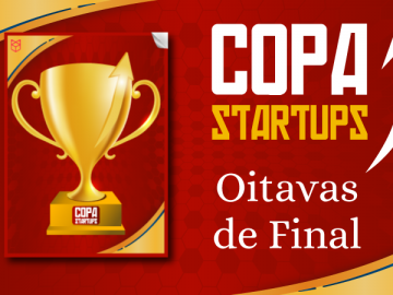 Copa das Startups já tem 16 melhores selecionadas