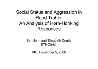 Social Status and Aggression in An Analysis of Horn-Honking ResponsesB PowerPoint PPT Presentation