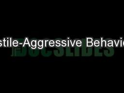 Hostile-Aggressive Behavior...