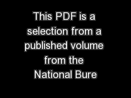This PDF is a selection from a published volume from the National Bure