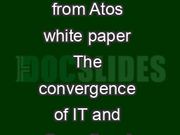 ascent Thought leadership from Atos white paper The convergence of IT and Operational Technology Your business technologists