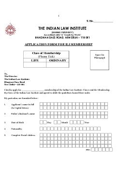 S. No._______________ THE INDIAN LAW INSTITUTE Application Form for Li