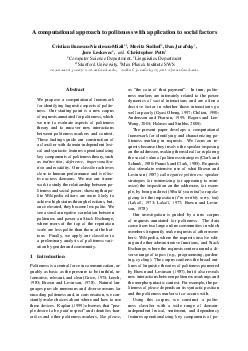A computational approach to politeness with application to social factors Cristian DanescuNiculescuMizil   Moritz Sudhof  Dan Jurafsky Jure Leskovec and Christopher Potts Computer Science Department L