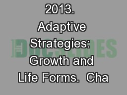 Glime, J. M.  2013.  Adaptive Strategies:  Growth and Life Forms.  Cha