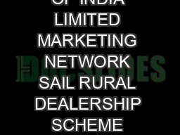 STEEL AUTHORITY OF INDIA LIMITED MARKETING NETWORK SAIL RURAL DEALERSHIP SCHEME SAIL RDS