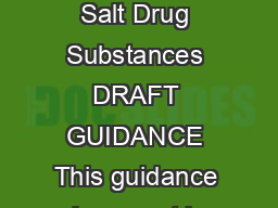 Guidance for Industry Naming of Drug Products Containing Salt Drug Substances DRAFT GUIDANCE This guidance document is being di stributed for comment purposes only PowerPoint PPT Presentation