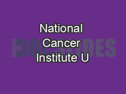 National Cancer Institute U