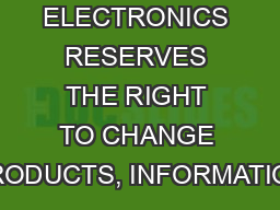 SAMSUNG ELECTRONICS RESERVES THE RIGHT TO CHANGE PRODUCTS, INFORMATION PowerPoint PPT Presentation