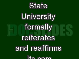 Mississippi State University formally reiterates and reaffirms its com