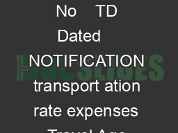 GOVERNMENT OF SIKKIM TOURISM DEPARTMENT GANGTOK No    TD Dated    NOTIFICATION transport ation rate expenses Travel Age registered with Tourism Department are as follows