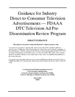 Guidance for Industry DirecttoConsumer Television Advertisements  FDAAA DTC Television Ad Pre Dissemination Review Program DRAFT GUIDANCE  This guidance document is being di stributed for comment pur PowerPoint PPT Presentation