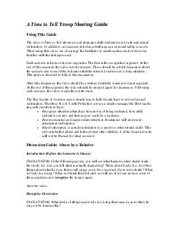 A Time to Tell Troop Meeting Guide Using This Guide The video A Time to Tell shows several strategies child molesters use to attempt sexual molestation