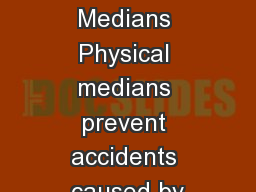 Continuous Raised Medians Physical medians prevent accidents caused by PDF document - DocSlides