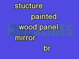 stucture               painted wood panel mirror                    br PDF document - DocSlides