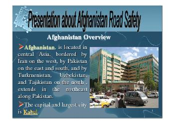 3: The Major Languages of Afghanistan are Dari and Pashto. Other minor